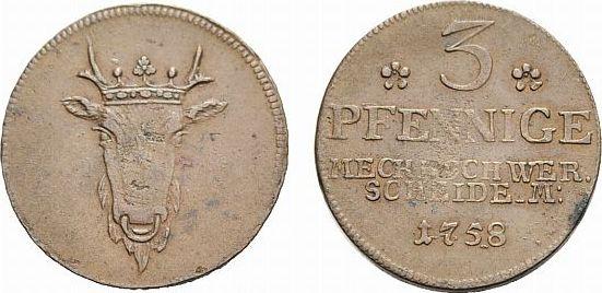 Probe Cu 3 Pfennig 1758 Schwerin Mecklenburg-Schwerin Friedrich 1756-1785 Selten. Winz. Schrötlingsfehler, sehr schön +