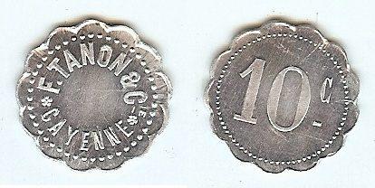 10 Cent F.Tanon et cie nd Guyana unz