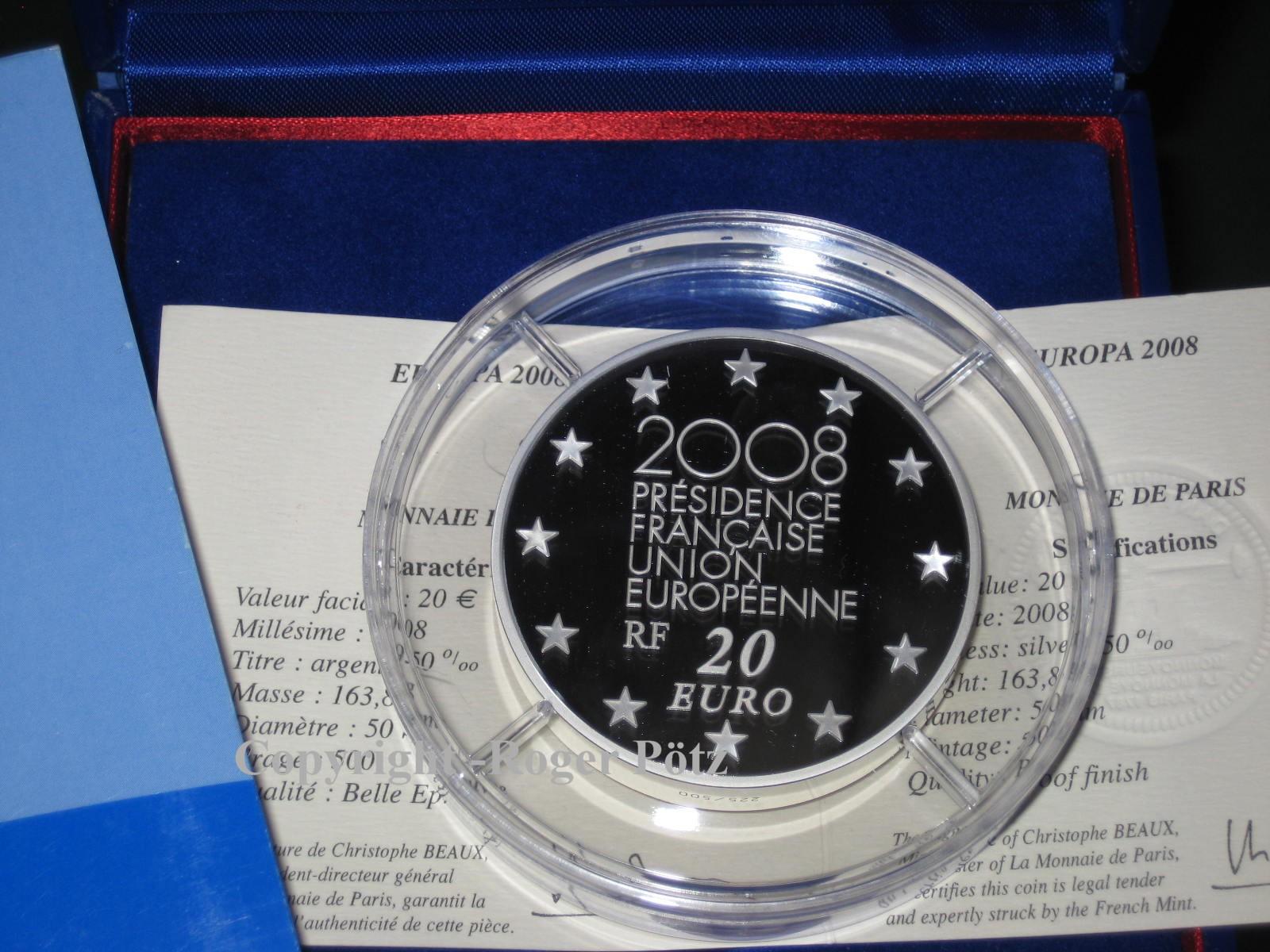 20 Euro 2008 Frankreich 20 Euro 2008 Europaserie Ratspräsidentschaft 5 Unzen Silber PP 439 Ex Auflage PP ( polierte Platte )