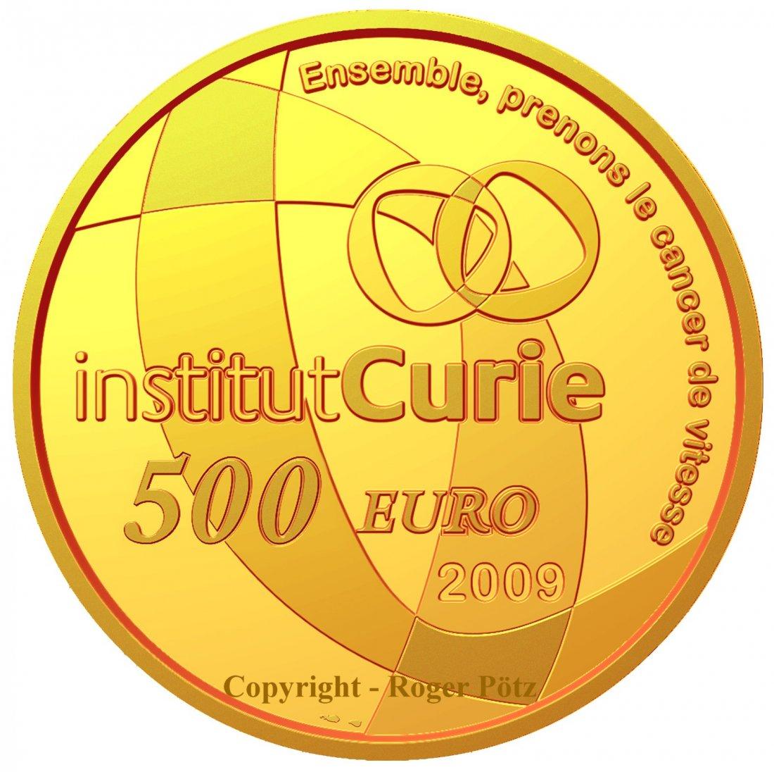 500 Euro 2009 Frankreich 500 Euro 2009 Institut Marie Curie 5 Unzen Gold PP 99 Ex. Auflage PP