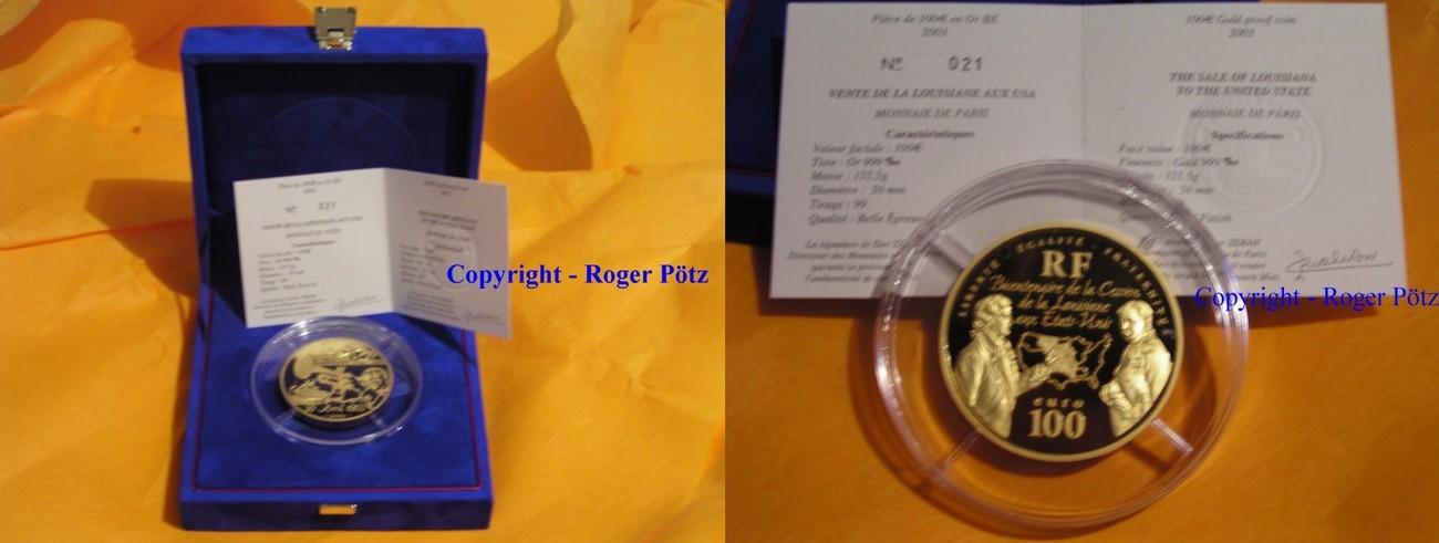 100 Euro 2003 FRANKREICH 100 Euro 2003 Napoleon verkauft Louisiana 5 Unzen Gold PP -rar- polierte Platte ( PP )