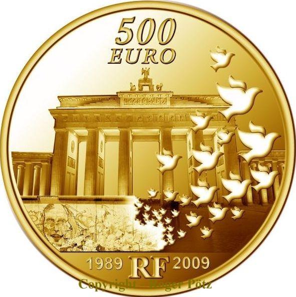 500 Euro 2009 Frankreich 500 Euro Europa 2009 Gold 5 Unzen PP 20 Jahre Mauerfall Berlin PP ( proof )