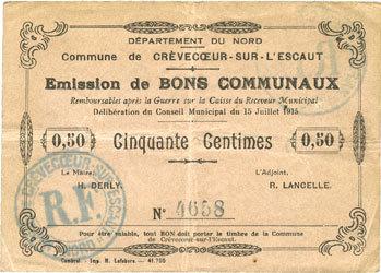 15.7.1915 FRANZÖSISCHE NOTSCHEINE Crèvecoeur-sur-l'Escaut (59). Commune. Billet. 50 centimes du 15.7.1915 ss