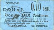6.5.1915 FRANZÖSISCHE NOTSCHEINE Douai (59). Ville. Billet. 10 centimes 6.5.1915, papier bleu ss