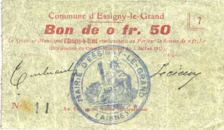 5.7.1915 FRANZÖSISCHE NOTSCHEINE Essigny-le-Grand (02). Commune. Billet. 0,50 franc 5.7.1915, série 7. N° 11 ! Petite tache sinon vz