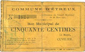 26.3.1915 FRANZÖSISCHE NOTSCHEINE Etreux (02). Commune. Billet. 50 cmes 26.3.1915 Consolidation au dos, s