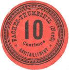 FRANZÖSISCHE NOTSCHEINE Faches-Thumesnil (59). Ravitaillement. Billet. 10 centimes I