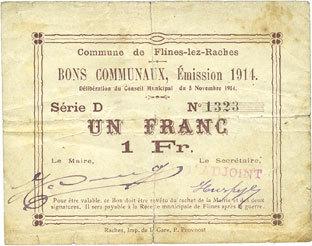 1914 FRANZÖSISCHE NOTSCHEINE Flines-les-Raches (59). Commune. Billet. 1 franc, émission 1914, série D Déchiré, s / sge