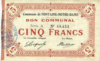 FRANZÖSISCHE NOTSCHEINE Fontaine-Notre-Dame (59). Commune. Billet. 5 francs, série A vz