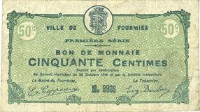 1914-10-28 FRANZÖSISCHE NOTSCHEINE Fourmies (59). Ville. Billet. 50 centimes 28.10.1914, 1ère série s+ / s