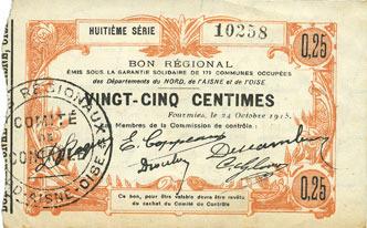 1915-10-24 FRANZÖSISCHE NOTSCHEINE Fourmies (59). Bon Régional des Départ. du Nord, Aisne & Oise. Billet. 25 cmes 24.10.1915, 8e série Léger jaunissement au revers sinon vz