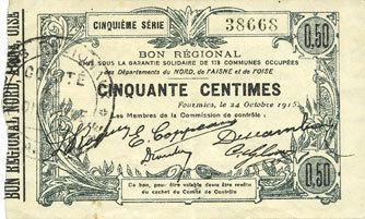 1915-10-24 FRANZÖSISCHE NOTSCHEINE Fourmies (59). Bon Régional des Départ. du Nord, Aisne & Oise. Billet. 50 cmes 24.10.1915, 5e série Très petites taches sinon vz