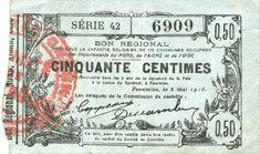 8.5.1915 FRANZÖSISCHE NOTSCHEINE Fourmies (59). Bon Régional des Départ. du Nord, Aisne & Oise. Billet. 50 cmes 8.5.1915, série 42 ss