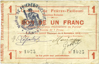 4.11.1915 FRANZÖSISCHE NOTSCHEINE Frières-Faillouël (02). Commune. Billet. 1 franc 4.11.1915 s
