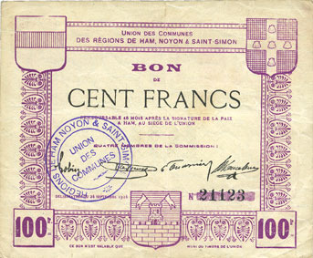 FRANZÖSISCHE NOTSCHEINE Ham, Noyon & Saint-Simon (80). Union des Communes. Billet. 100 francs Petite tache / revers, ss