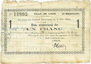 6.5.1915 FRANZÖSISCHE NOTSCHEINE Laon (02). Ville. Billet. 1 franc 6.5.1915, 3e émission s / B à s