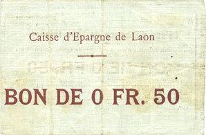 30.7.1915 FRANZÖSISCHE NOTSCHEINE Laon (02). Caisse d'Epargne. Billet. 0,5 franc 30.7.1915, 2e émission s+