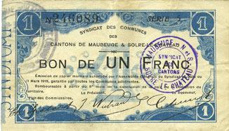 11.3.1915 FRANZÖSISCHE NOTSCHEINE Maubeuge & Solre-le-Château (59). Syndicat des Communes. Billet. 1 franc 11.3.1915 ss