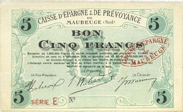 3.12.1914 FRANZÖSISCHE NOTSCHEINE Maubeuge (59). Caisse d'Epargne & de Prévoyance. Billet. 5 francs 3.12.1914, sans numérotation I