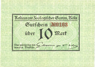 DEUTSCHLAND - NOTGELDSCHEINE (1914-1923) A - J Cologne-Riehl. Restaurant Zoologischer Garten. Billet. 10 mark I