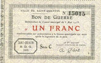 5.5.1915 FRANZÖSISCHE NOTSCHEINE Saint-Quentin (02). Billet. 1 franc 5.5.1915, série C, n° de planche 6 vz