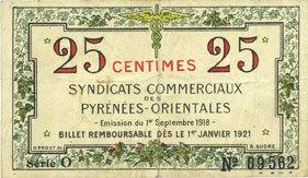 1.9.1918 FRANZÖSISCHE NOTSCHEINE Pyrénées Orientales (66). Syndicats Commerciaux. Billet. 25 centimes 1.9.1918, série O Petites taches / revers sinon ss