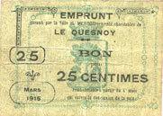 mars 1915 FRANZÖSISCHE NOTSCHEINE Le Quesnoy (59). Ville et Etablissements Charitables. Billet. 25 centimes mars 1915 s+