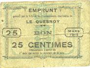 mars 1915 FRANZÖSISCHE NOTSCHEINE Le Quesnoy (59). Ville et Etablissements Charitables. Billet. 25 centimes mars 1915 s