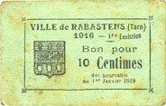 FRANZÖSISCHE NOTSCHEINE Rabastens (81). Ville. Billet. 10 centimes, 1ère émission Rousseurs, s