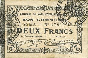1915-12-16 FRANZÖSISCHE NOTSCHEINE Raillencourt-Ste-Olle (59). Commune. Billet. 2 francs 16.12.1915, série A Légères taches sinon ss