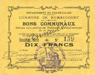 16.8.1915 FRANZÖSISCHE NOTSCHEINE Rumaucourt (62). Commune. Billet. 10 francs 16.8.1915, mention