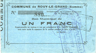 19.1.1915 FRANZÖSISCHE NOTSCHEINE Rouy-le-Grand (80). Commune. Billet. 1 franc du 19.1.1915 ss+