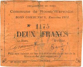 1914 FRANZÖSISCHE NOTSCHEINE Roost-Warendin (59). Commune. Billet. 2 francs, émission 1914 Déchiré et petit manque sinon s