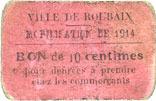1914 FRANZÖSISCHE NOTSCHEINE Roubaix (59). Ville. Mobilisation de 1914. Billet. 10 centimes, chiffres maigres s