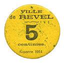 FRANZÖSISCHE NOTSCHEINE Revel (31). Ville. Billet. 5 centimes vz