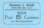 FRANZÖSISCHE NOTSCHEINE Rieumes (31). Pharmacie L. Villot. Billet. 5 centimes I