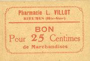 FRANZÖSISCHE NOTSCHEINE Rieumes (31). Pharmacie L. Villot. Billet. 25 centimes I
