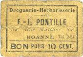FRANZÖSISCHE NOTSCHEINE Roanne (42). Droguerie F. - J. Pontille. Billet. 10 centimes. Inédit ! Inédit ! B à s