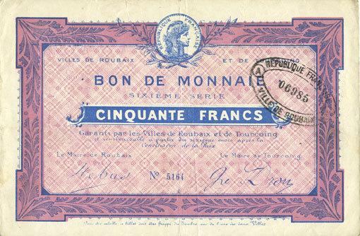 FRANZÖSISCHE NOTSCHEINE Roubaix et Tourcoing (59). Billet. 50 francs, 6e série. N° 5164 ss