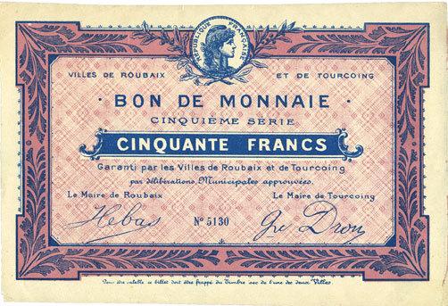 FRANZÖSISCHE NOTSCHEINE Roubaix et Tourcoing (59). Billet. 50 francs, 5e série. N° 5130 Recoupé et petite déchirure (2 mm) /bord sinon spendide