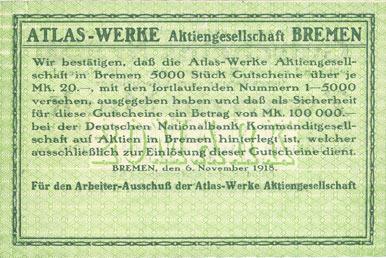 6.11.1918 DEUTSCHLAND - NOTGELDSCHEINE (1914-1923) A - J Bremen. Atlas-Werke A.G., Billet. 20 mark 6.11.1918 vz+