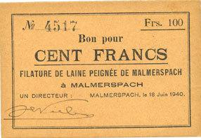 18.6.1940 FRANZÖSISCHE NOTSCHEINE Malmerspach (68). Filature de laine peignée. Billet. 100 francs 18.6.1940, signature : de Niele I