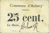 FRANZÖSISCHE NOTSCHEINE Achery (02). Commune. Billet. 25 cent ss