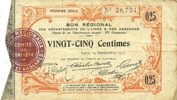 19.9.1915 FRANZÖSISCHE NOTSCHEINE Aisne et Ardennes. Bon régional. Laon. Billet. 25 centimes 19.9.1915. 11e série s