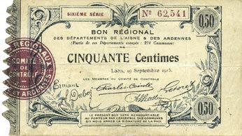 19.9.1915 FRANZÖSISCHE NOTSCHEINE Aisne et Ardennes - Bon régional, Laon, billet, 50 cmes 19.9.1915, 6e série ss / s-ss