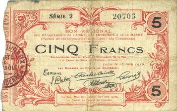 16.6.1916 FRANZÖSISCHE NOTSCHEINE Aisne, Ardennes et Marne - Bon régional. Laon. Billet. 5 francs 16.6.1916, série 2 s / s+