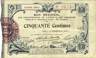 19.9.1915 FRANZÖSISCHE NOTSCHEINE Aisne et Ardennes - Bon régional, Laon, billet, 50 cmes 19.9.1915, 6e série ss