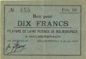 18.6.1940 FRANZÖSISCHE NOTSCHEINE Malmerspach (68). Filature de laine peignée. Billet. 10 francs 18.6.1940, signature : Gary ss