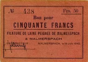 18.6.1940 FRANZÖSISCHE NOTSCHEINE Malmerspach (68). Filature de laine peignée. Billet. 50 francs 18.6.1940, signature : Schlumpf R ! R ! R ! ss+