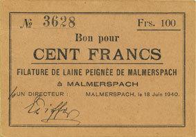 18.6.1940 FRANZÖSISCHE NOTSCHEINE Malmerspach (68). Filature de laine peignée. Billet. 100 francs 18.6.1940, signature : Diffor vz